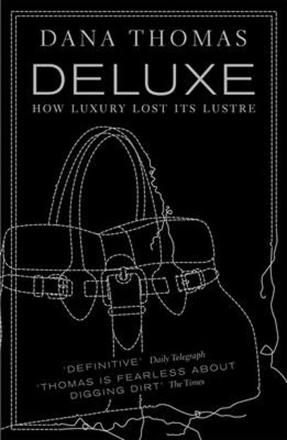 Picture of Deluxe: How Luxury Lost Its Lustre
