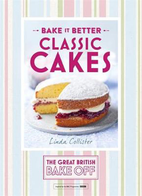 Picture of Great British Bake off - Bake it Better: No. 1: Classic Cakes