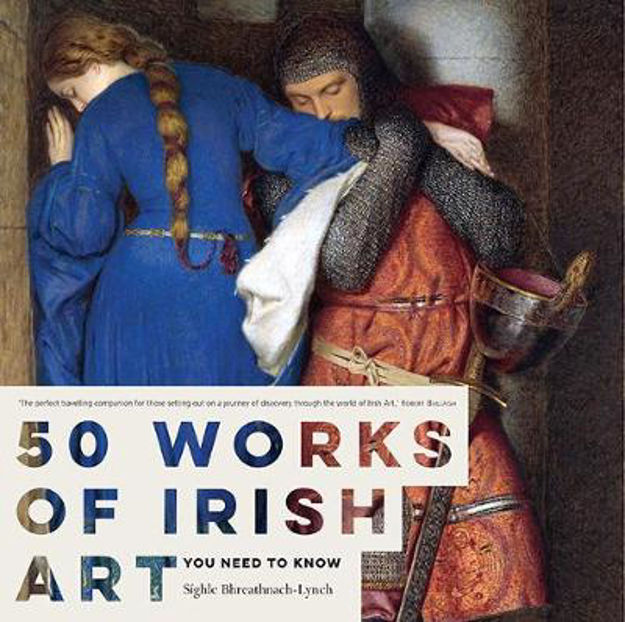 Picture of 50 Works of Irish Art You Need to Know