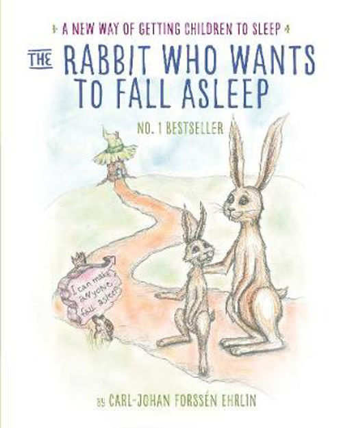 Picture of The Rabbit Who Wants to Fall Asleep: A New Way of Getting Children to Sleep