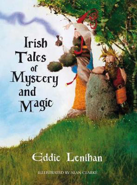 Picture of Irish Tales of Mystery and Magic