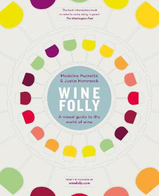 Picture of Wine Folly: A Visual Guide to the World of Wine