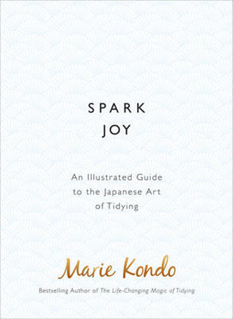 Picture of Spark Joy: An Illustrated Guide to the Japanese Art of Tidying