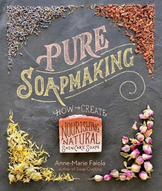 Picture of Pure Soapmaking