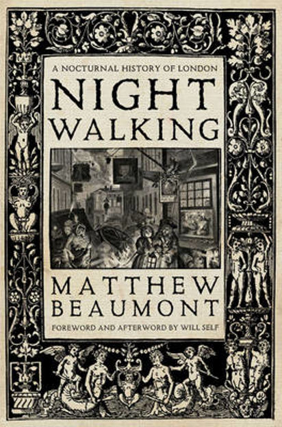 Picture of Nightwalking: A nocturnal history of London