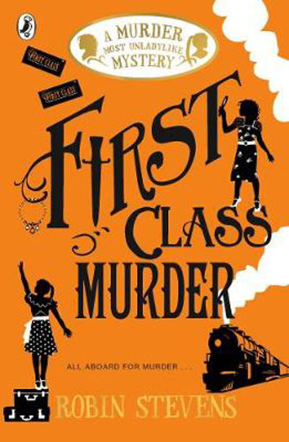 Picture of First Class Murder: A Murder Most Unladylike Mystery