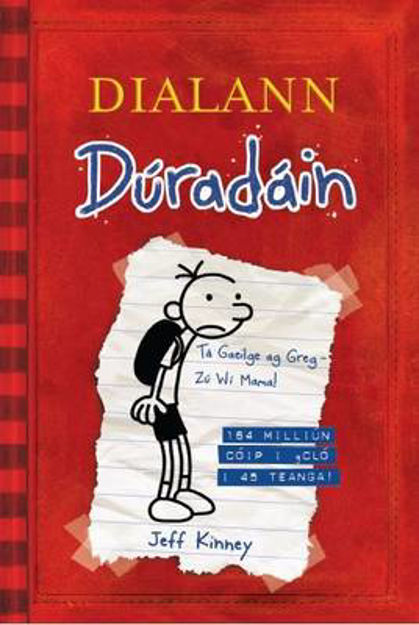 Picture of Diary of a Wimpy Kid (as Gaeilge)