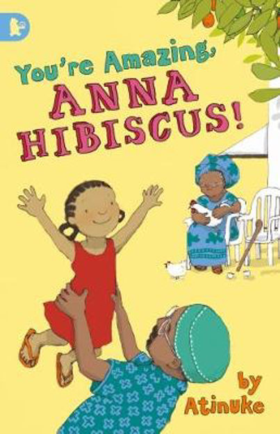 Picture of You're Amazing, Anna Hibiscus!