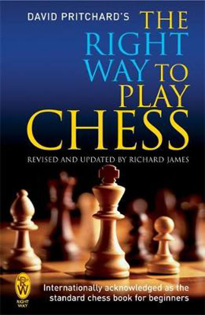 Picture of Right Way To Play Chess