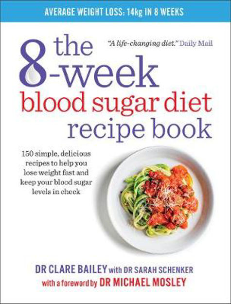 Picture of The 8-Week Blood Sugar Diet Recipe Book