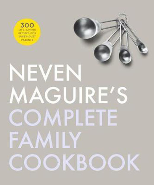 Picture of Neven Magiures Complete Family Cookbook