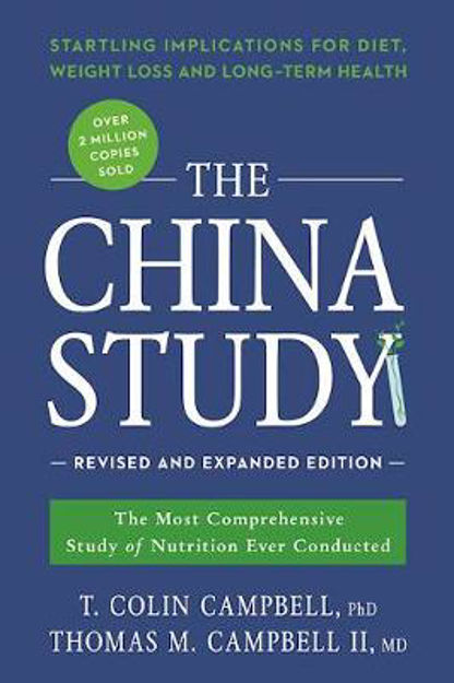 Picture of The China Study: The Most Comprehensive Study of Nutrition Ever Conducted and the Startling Implications for Diet, Weight Loss, and Long-Term Health