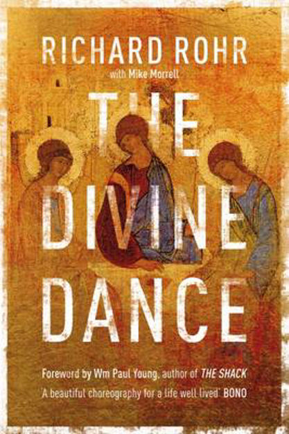 Picture of The Divine Dance: The Trinity and Your Transformation
