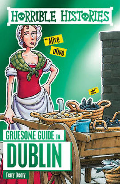 Picture of Horrible Histories Gruesome Guides: Dublin