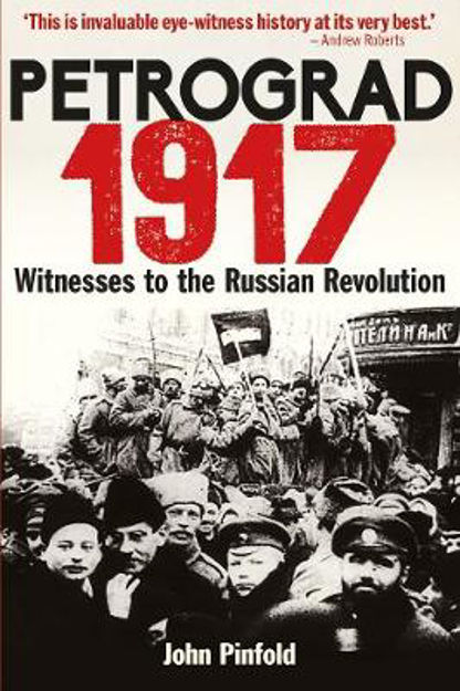 Picture of Petrograd, 1917: Witnesses to the Russian Revolution