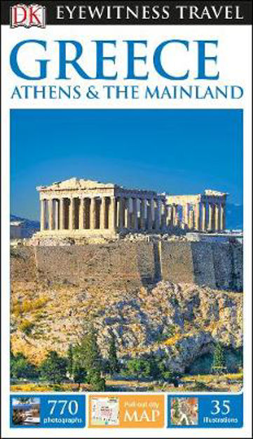 Picture of DK Eyewitness Travel Guide Greece, Athens & the Mainland