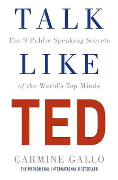 Picture of Talk Like Ted: The 9 Public Speaking Secrets of the World's Top Minds