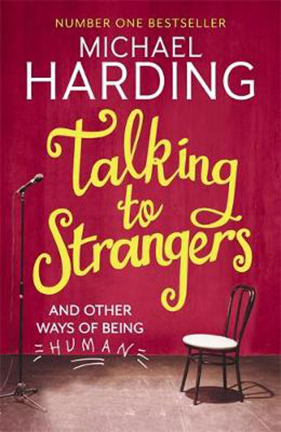 Picture of Talking to Strangers: And Other Ways of Being Human