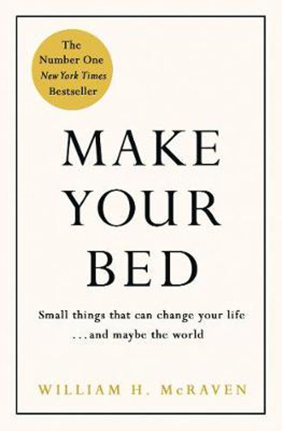 Picture of Make Your Bed: Small Things That Can Change Your Life... and Maybe the World
