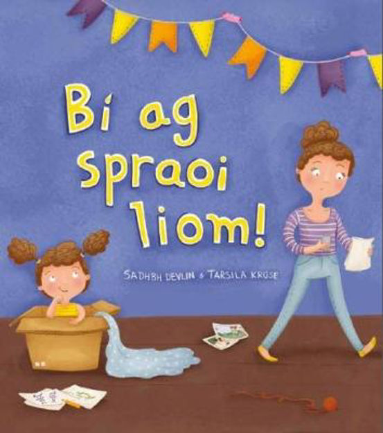 Picture of Bí ag Spraoi Liom! (Come play with me!)