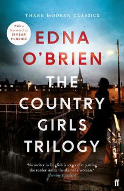 Picture of The Country Girls Trilogy: The Country Girls; The Lonely Girl; Girls in their Married Bliss