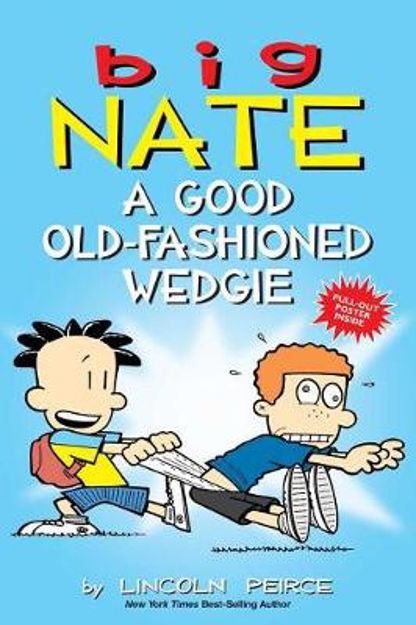 Picture of Big Nate: A Good Old-Fashioned Wedgie