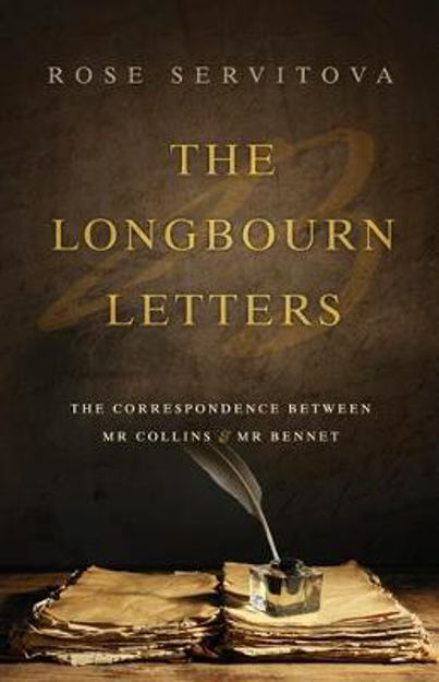 Picture of Longbourn Letters: The correspondence between Mr Collins and Mr Bennet