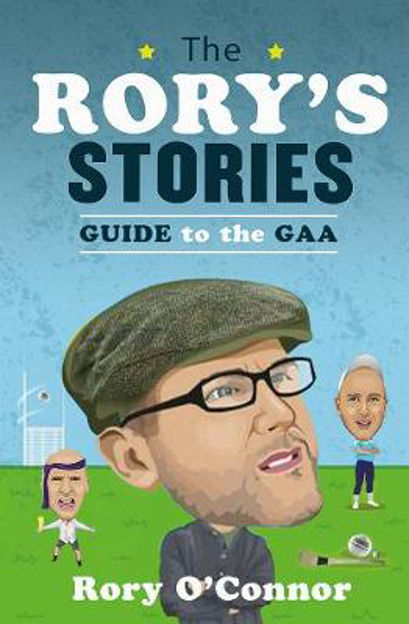 Picture of The Rorys Stories Guide The GAA Season