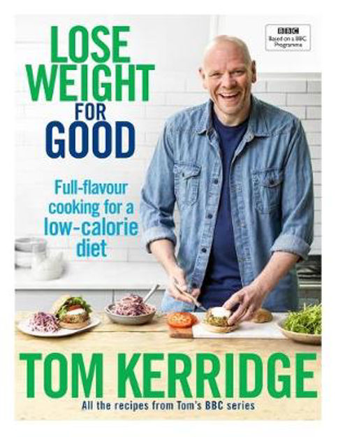 Picture of Lose Weight for Good: Full-flavour cooking for a low-calorie diet