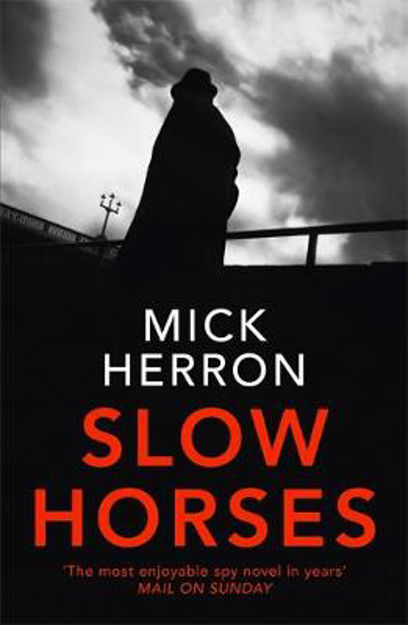 Picture of Slow Horses: Jackson Lamb Thriller 1