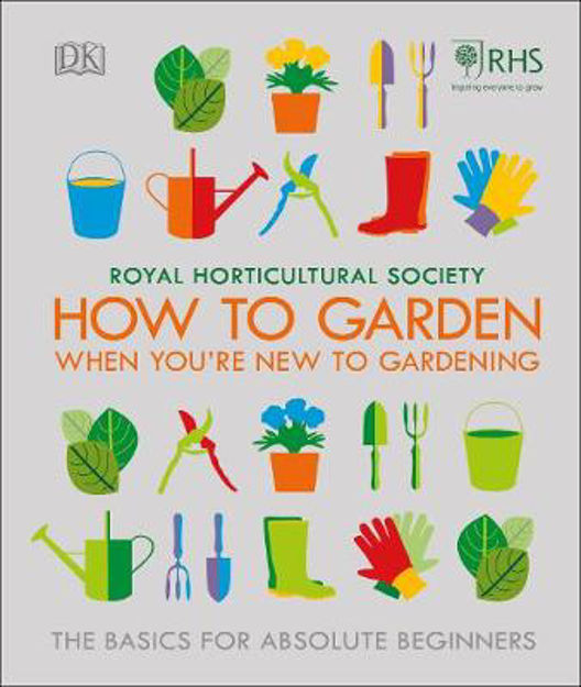 Picture of RHS How To Garden If You're New To Gardening