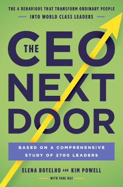 Picture of The CEO Next Door: The 4 Behaviors that Transform Ordinary People into World Class Leaders
