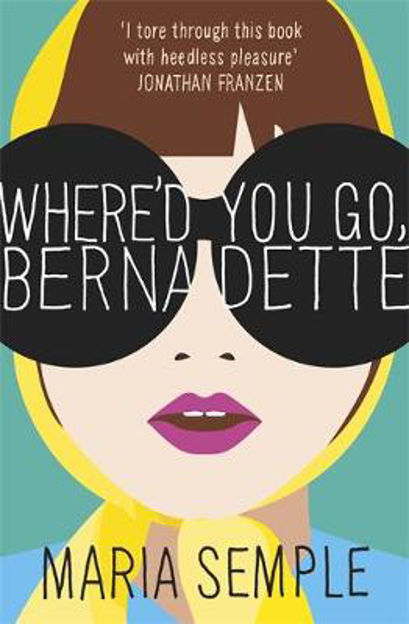Picture of Where'd You Go, Bernadette