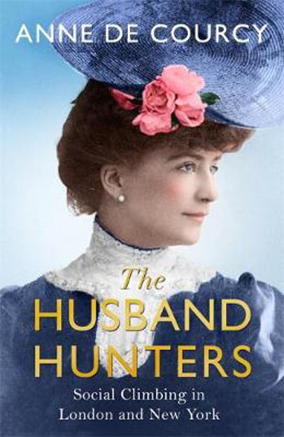 Picture of Husband Hunters  The: Social Climbi