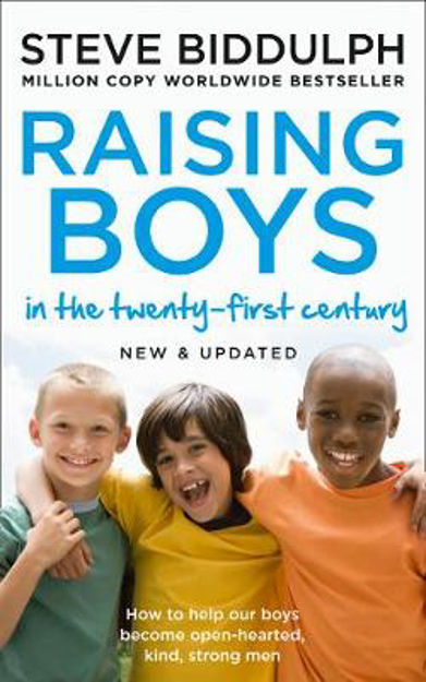 Picture of Raising Boys in the 21st Century: Completely Updated and Revised