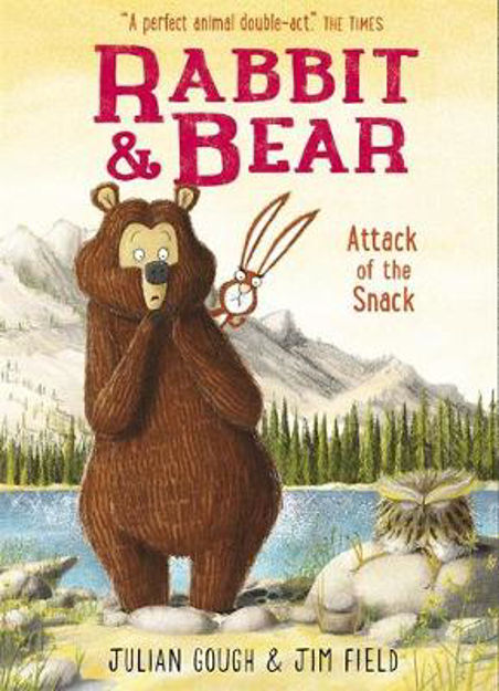 Picture of Rabbit and Bear: Attack of the Snack: Book 3