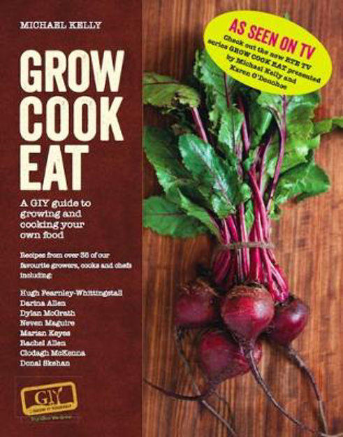 Picture of GROW COOK EAT: A GIY Guide to growing and cooking your own Food