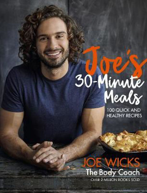 Picture of Joe's 30 Minute Meals: 100 Quick and Healthy Recipes