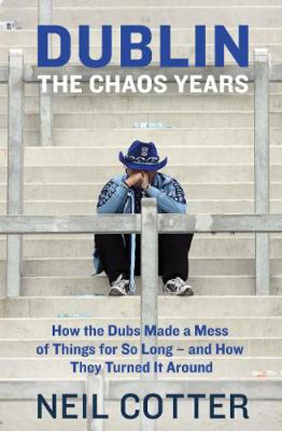 Picture of Dublin: The Chaos Years