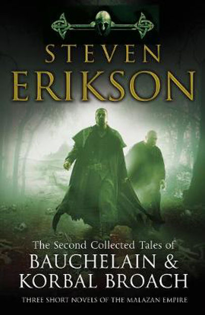 Picture of The Second Collected Tales of Bauchelain & Korbal Broach: Three Short Novels of the Malazan Empire