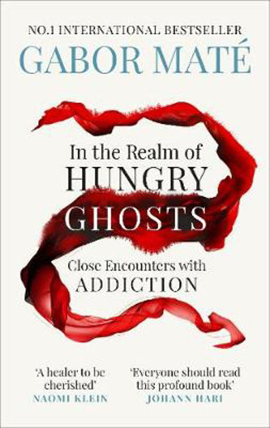 Picture of In the Realm of Hungry Ghosts: Close encounters with addiction