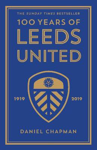 Picture of 100 Years of Leeds United