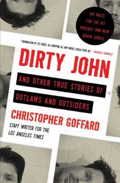 Picture of Dirty John and Other True Stories of Outlaws and Outsiders
