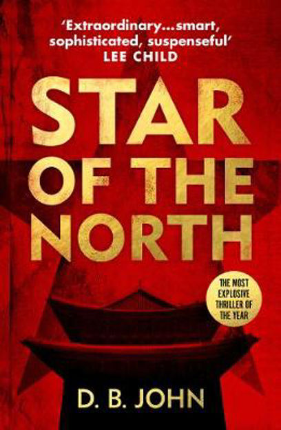Picture of Star of the North: An explosive thriller set in North Korea