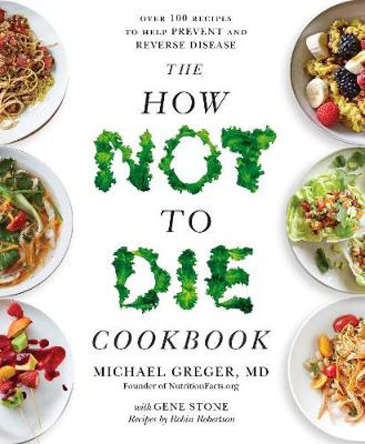Picture of How Not to Die Cookbook