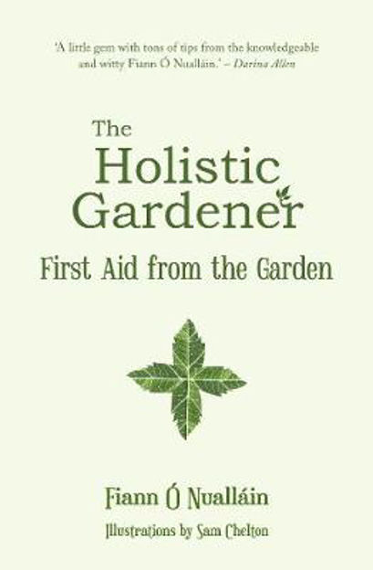 Picture of The Holistic Gardener:: First Aid from the Garden