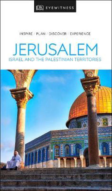 Picture of DK Eyewitness Travel Guide Jerusalem, Israel and the Palestinian Territories