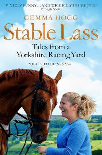 Picture of Stable Lass: Tales from a Yorkshire Racing Yard