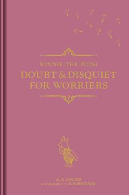 Picture of Winnie-the-Pooh: Doubt & Disquiet for Worriers