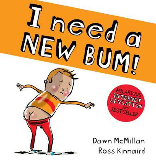 Picture of I Need a New Bum